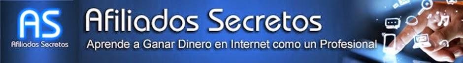 Afiliados Secretos | Como Ganar dinero en Internet fácilmente