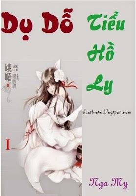 Dụ Dỗ Tiểu Hồ Ly ( Dụ Hồ ) - Nga My