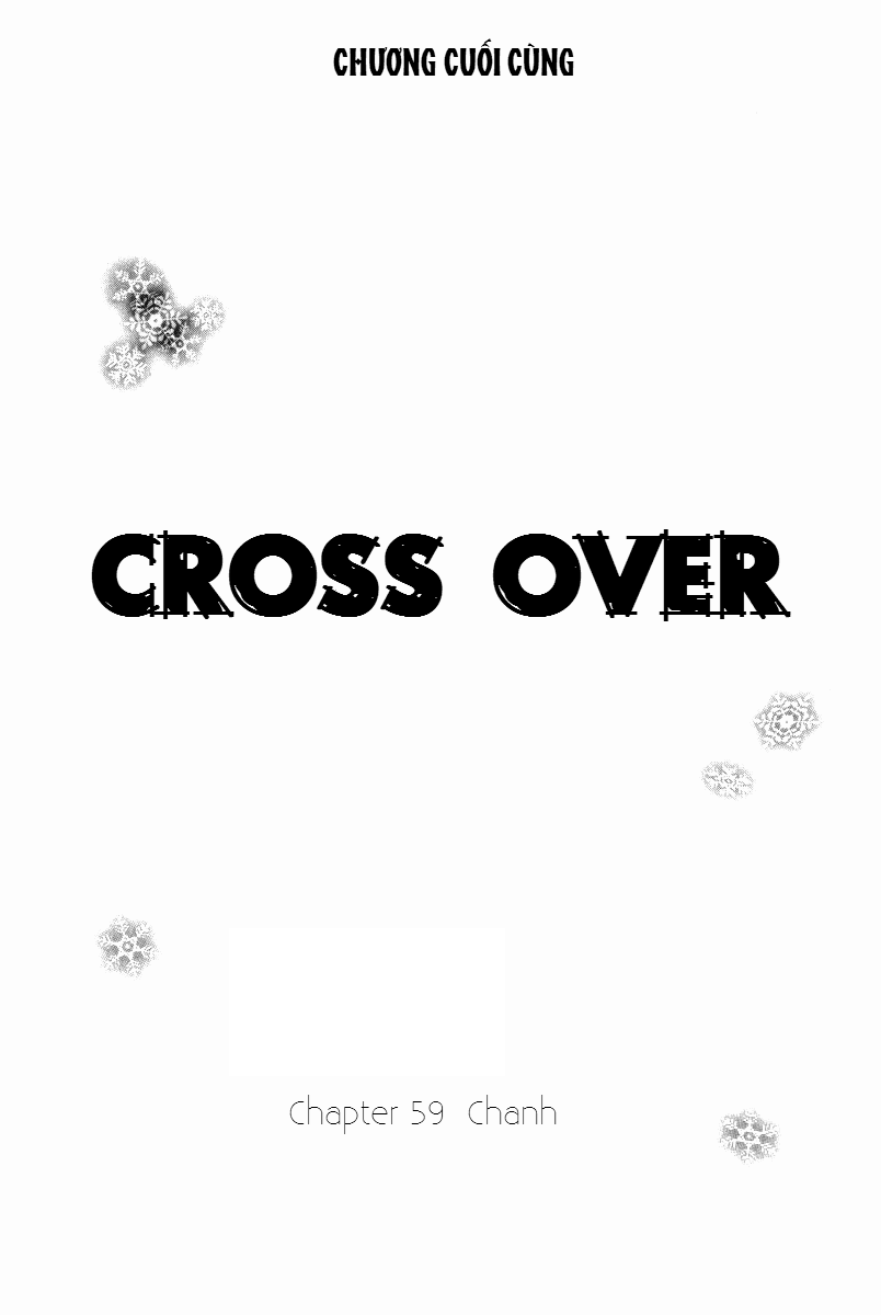 Cross Over chap 59 – End Trang 3