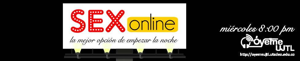 """Sex Online """"La mejor opción de empezar la noche"""""""
