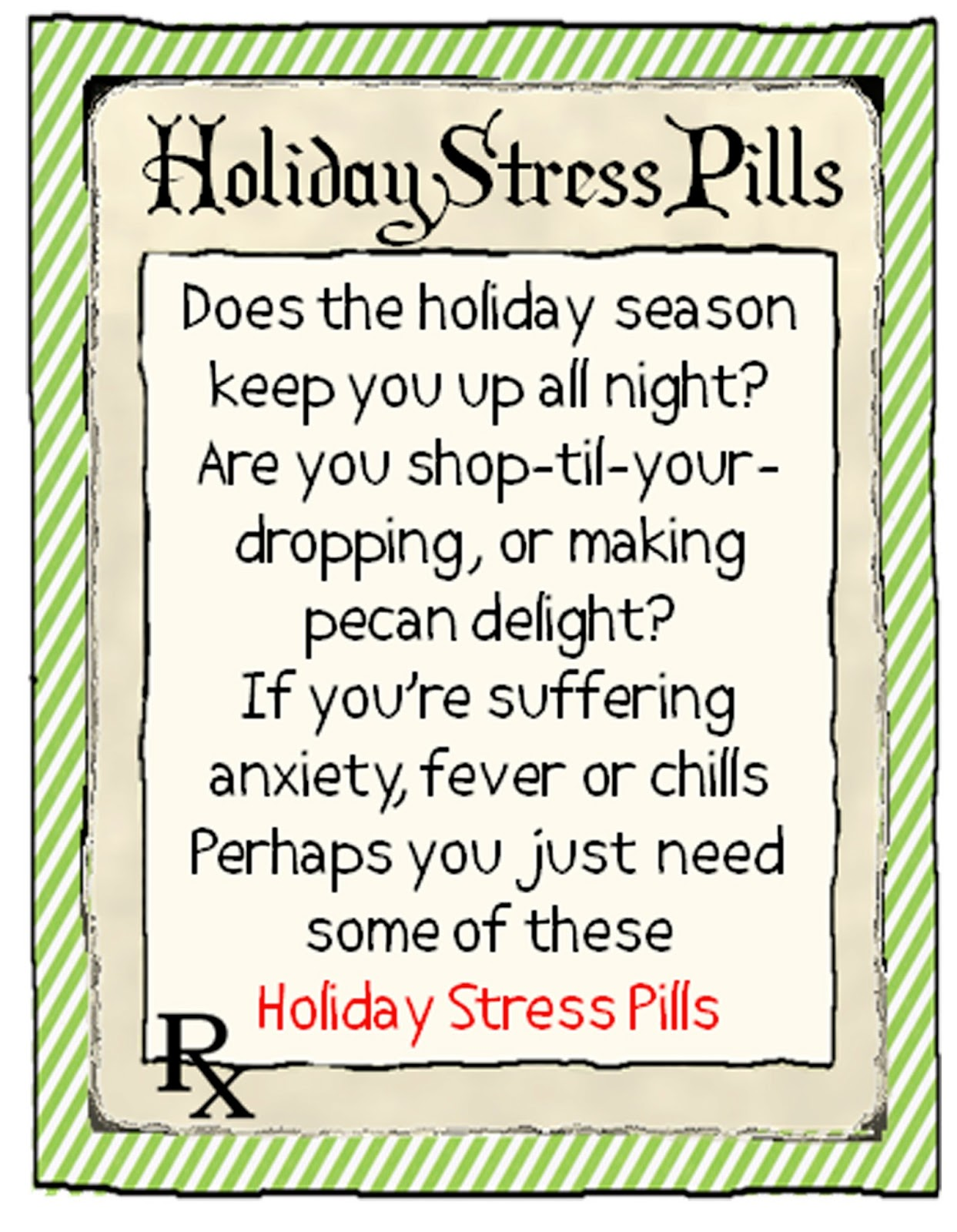 Holiday pill