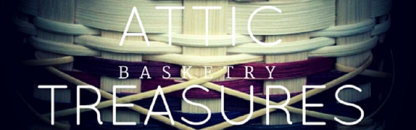 Attic Treasures Basketry