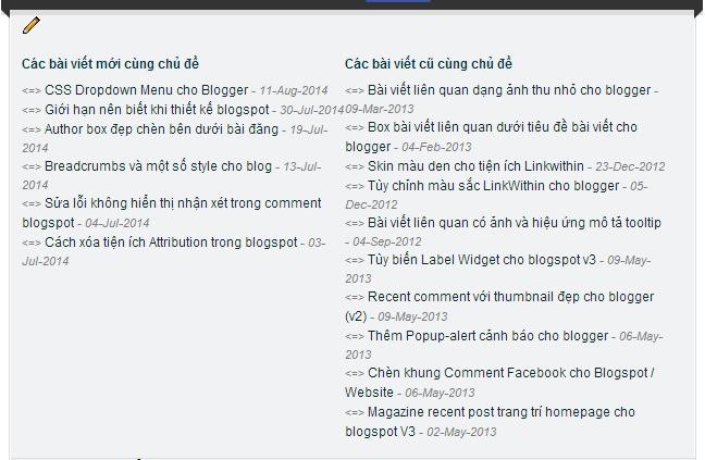 Thêm bài viết liên quan Mới Cũ - Hai cột chuyên nghiệp Blogspot