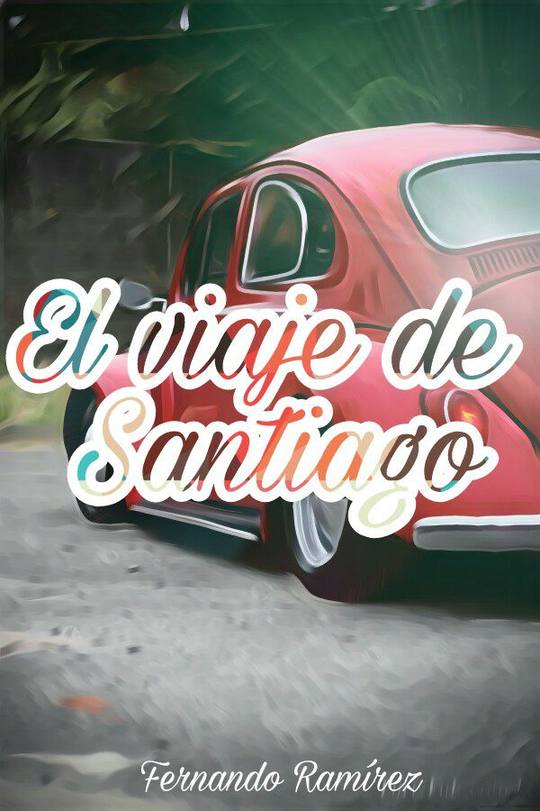 EL VIAJE DE SANTIAGO