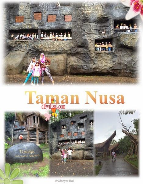 Toraja di bali,jalan jalan ke Taman Nusa bali bersama anak
