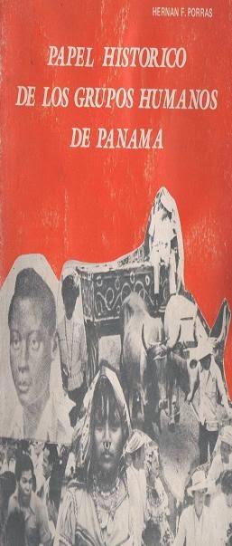 Papel histórico de los grupos humanos de Panamá