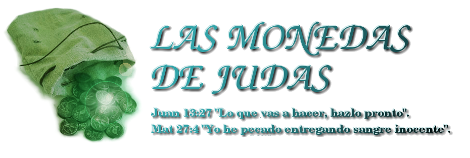 LAS MONEDAS DE JUDAS