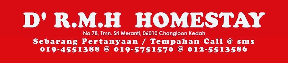 D' R.M.H Homestay Changlun KEDAH