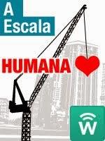 A Escala Humana