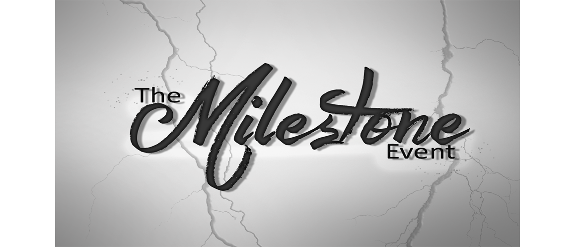 The Milestone Event