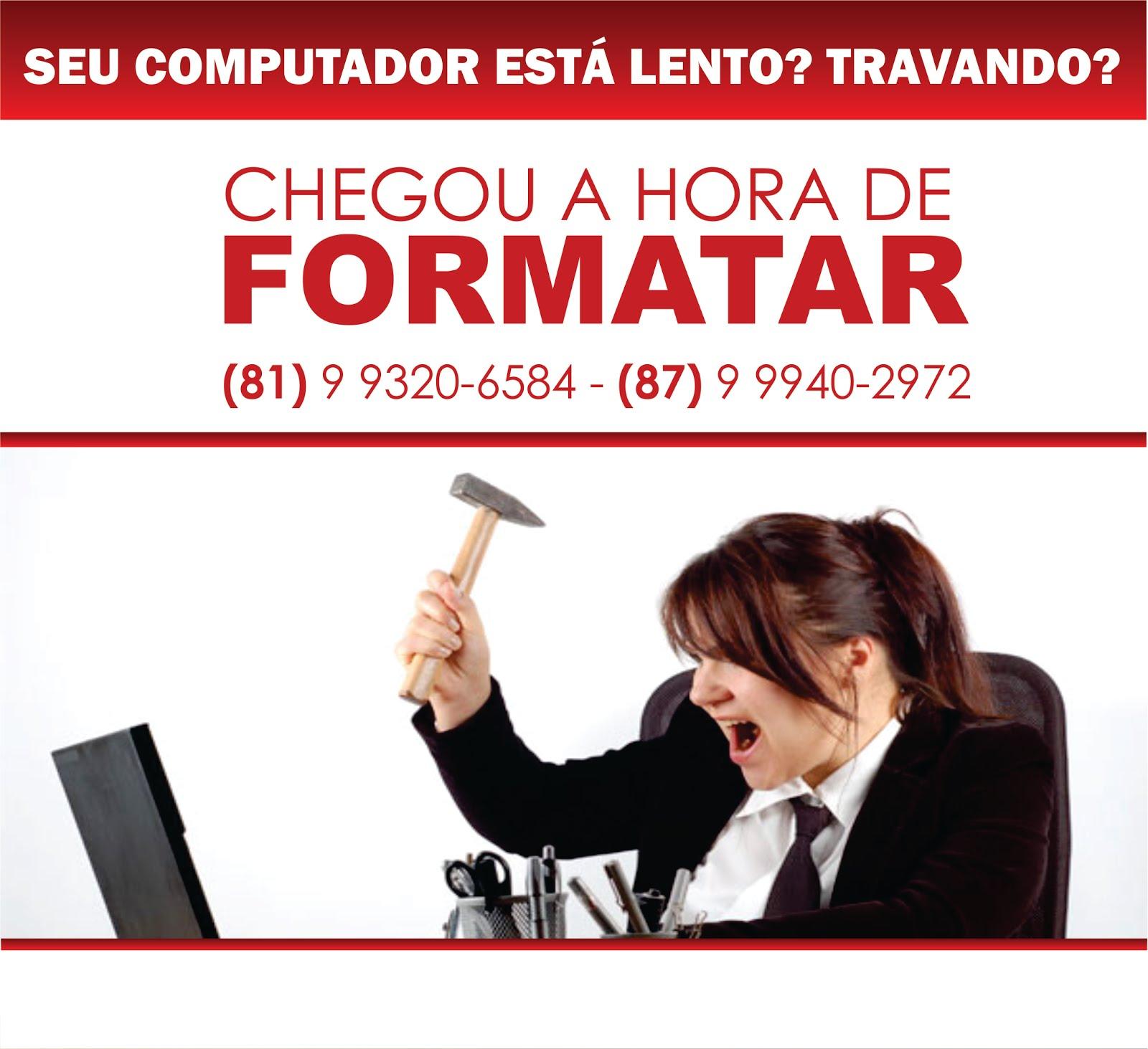 COMPUTADOR LENTO? CHEGOU A HORA DE FORMATAR