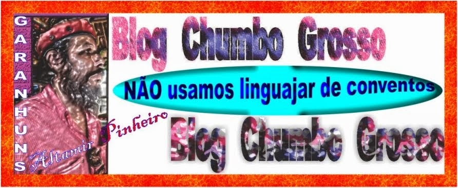 BLOG CHUMBO GROSSO