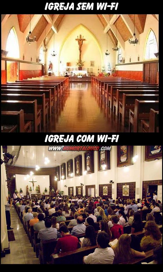 Igreja sem Wi-Fi X Igreja com Wi-Fi