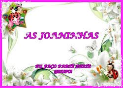 "SELINHOS "" AS JOANINHAS"""