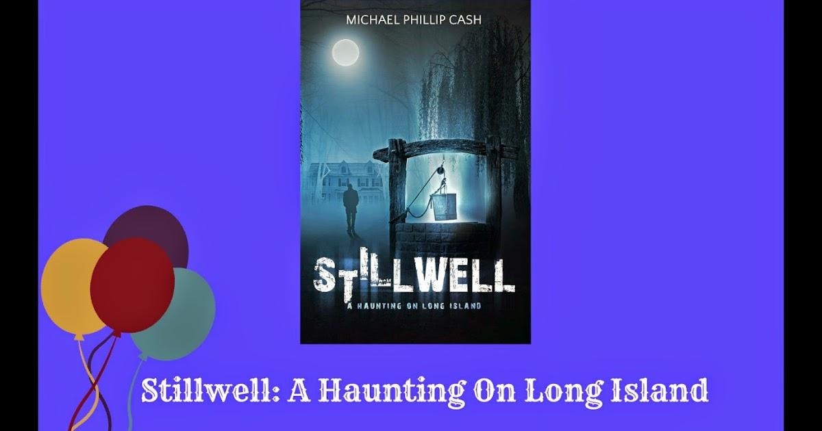Stillwell A Haunting on Long Island A Haunting on Long