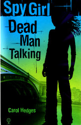 Spy Girl: Dead Man Talking  (Available on Amazon - click cover)