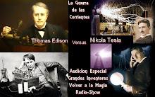 Especial Grandes Inventores: La Guerra de las Corrientes Thomas Edison vs Nikola Tesla