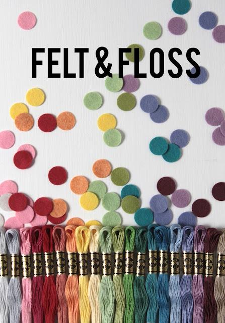 Felt and Floss
