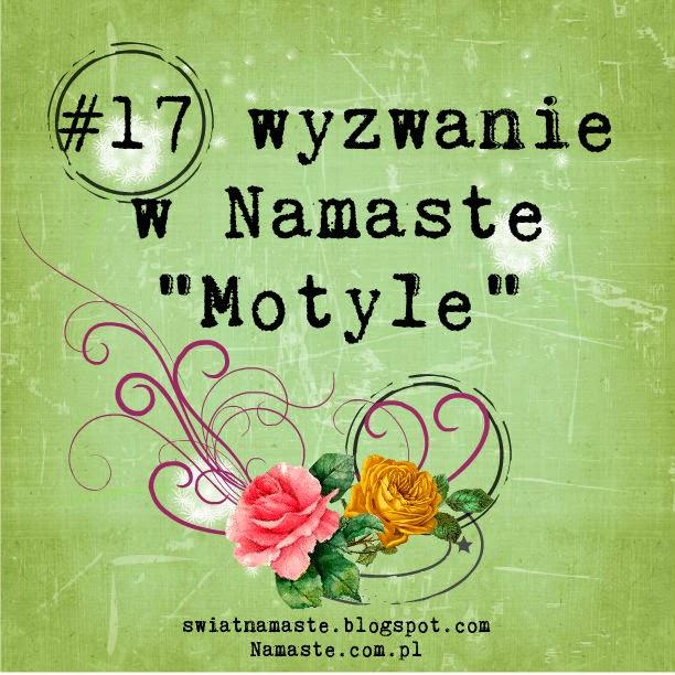 http://swiatnamaste.blogspot.com/2014/05/17-wyzwanie-motyle.html