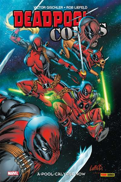 100% MARVEL DEADPOOL CORPS 2 : A-POOL CALYPSE NOW