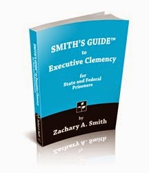 SMITH'S GUIDE to Executive Clemency