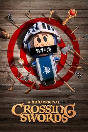 Crossing Swords (2020) S01 All Episode [Season 1] Complete Download 480p