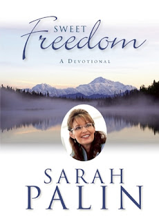 Sweet Freedom: A Devotional by Sarah Palin
