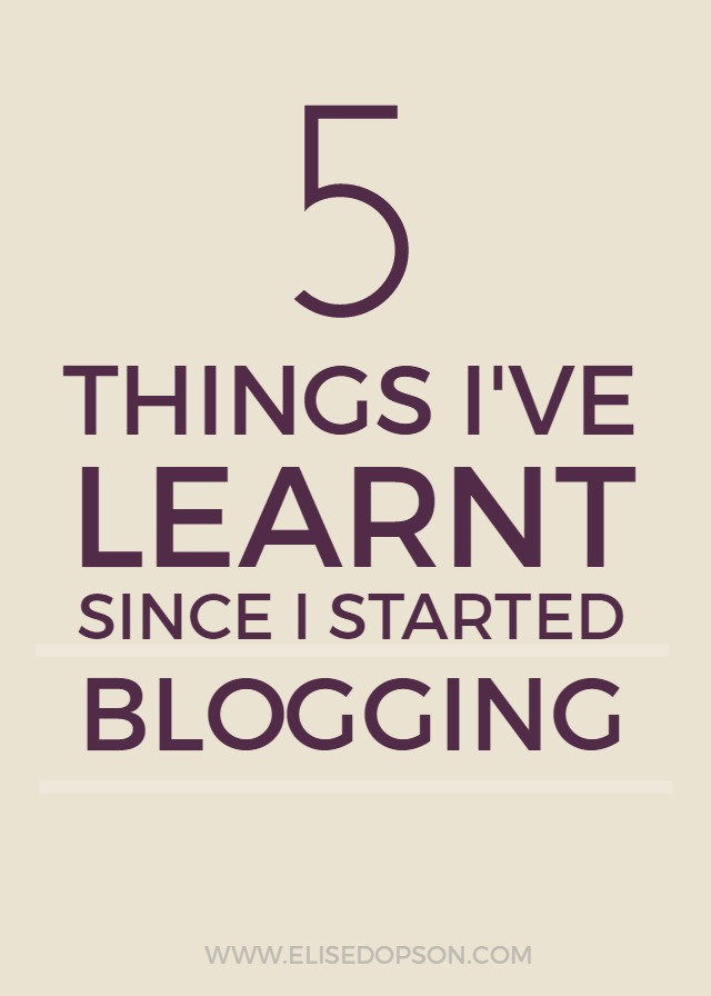what i've learnt since starting a blog, blogging, how to start a blog