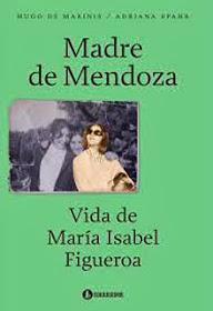Madre de Mendoza. Vida de María Isabel Figueroa