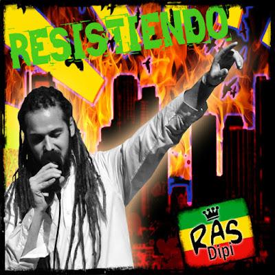 RAS DIPI - Resistiendo (Single 2015)