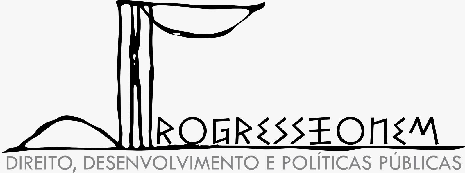 Direito, Desenvolvimento e Políticas Públicas - Progressionem