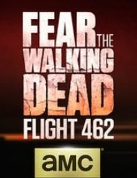 Fear the Walking Dead: Flight 462 | Bmovies
