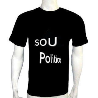 "Camisa ""Sou politico"""