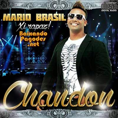 Mário Brasil - Chandon - Studio 2014, baixar músicas grátis, baixar cd completo, baixaki músicas grátis, música nova de mario brasil, mario brasil ao vivo, cd novo de mario brasil, baixar cd de mario brasil2014, mario brasil, ouvir mario brasil, ouvir pagode, mario brasil, os melhores mario brasil, baixar cd completo de mario brasil, baixar mario brasil grátis, baixar mario brasil, baixar mario brasil atual, mario brasil 2014, baixar cd de mario brasil, mario brasil cd, baixar musicas de mario brasil, mario brasil baixar músicas