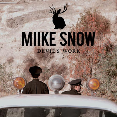 Miike Snow - Devil