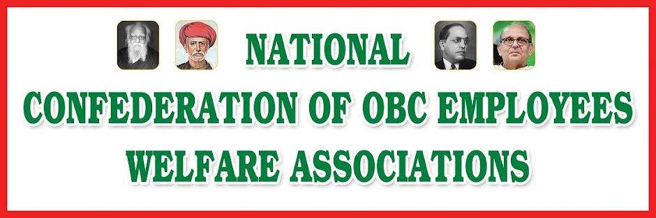 NATIONAL CONFEDERATION OF OBC EMPL  WELFARE ASSOCIATIONS(NCOBC