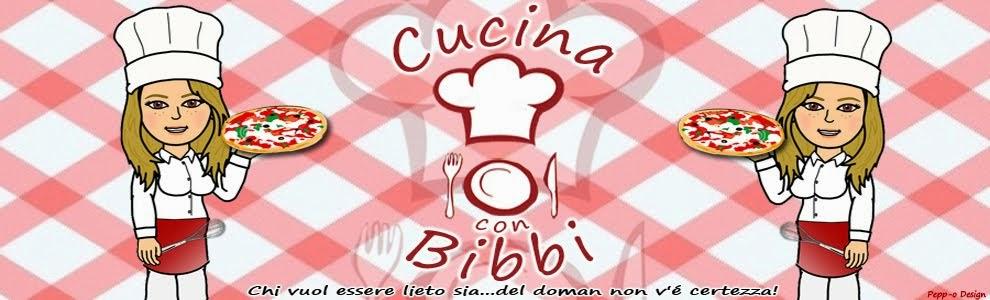 Cucina Con.. BiBBi ..