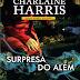 7 Livros de Charlaine Harris para ter na estante