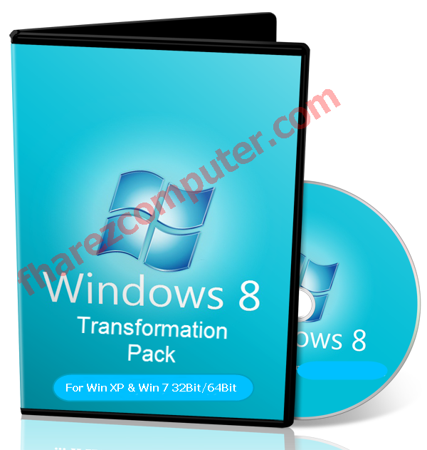 Download Windows 8 Transformation Pack 8.0 For Win XP/7 64Bit/32Bit