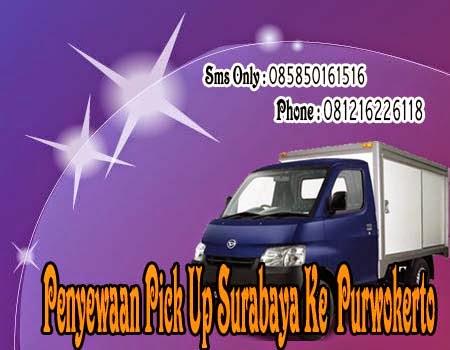 Penyewaan Pick Up Surabaya Ke Purwokerto