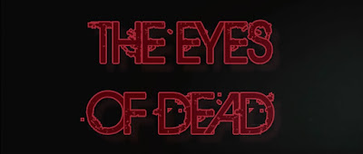 The Eyes of Dead
