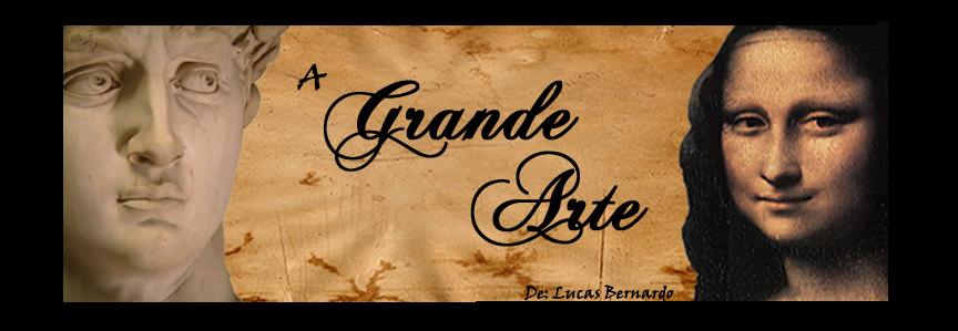 - A Grande Arte