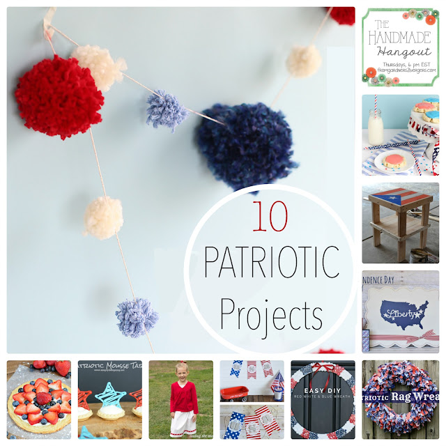 10 Amaze-balls Patriotic Projects featured at #TheHandmadeHangout on #fromg2b blog!