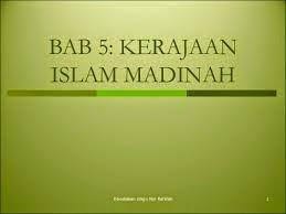 Nota Ringkas Sejarah Tingkatan 4 Bab 5 - Kerajaan Islam Di Madinah