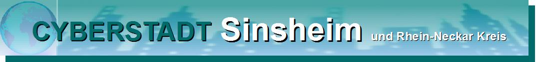 Cyberstadt Sinsheim und Rhein Neckar Kreis