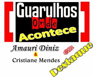 PROGRAMA GUARULHOS ONDE ACONTECE em DESTAQUE