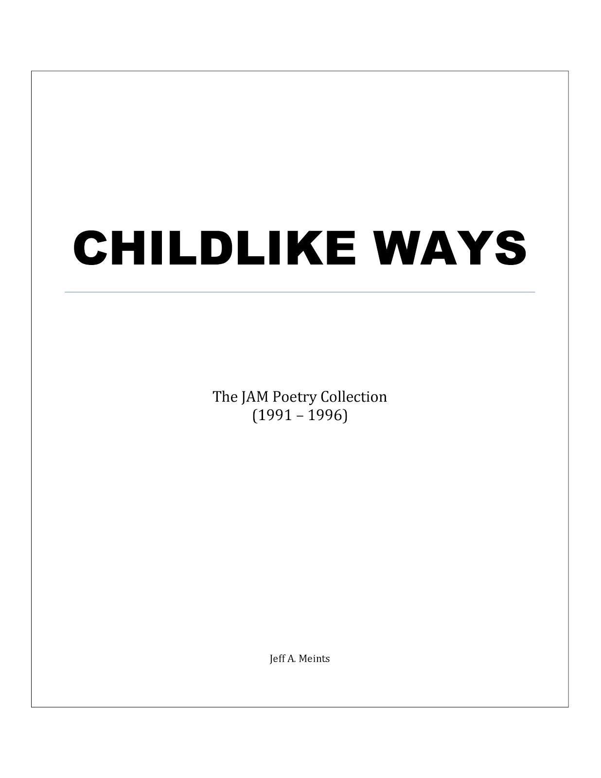 Childlike Ways (1991 - 1996)