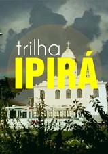 Trilha Ipirá