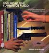 Seguridad civil y armas de fuego - Rafael Roa Rivera - Perú - 1988