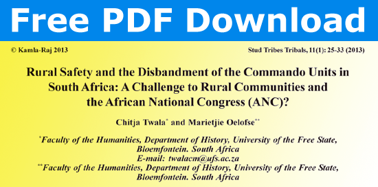 Rural Safety and the Disbandment of the Commando Units in South Africa: A Challenge to Rural Communities and the African National Congress (ANC)? By Chitja Twala and Marietjie Oelofse